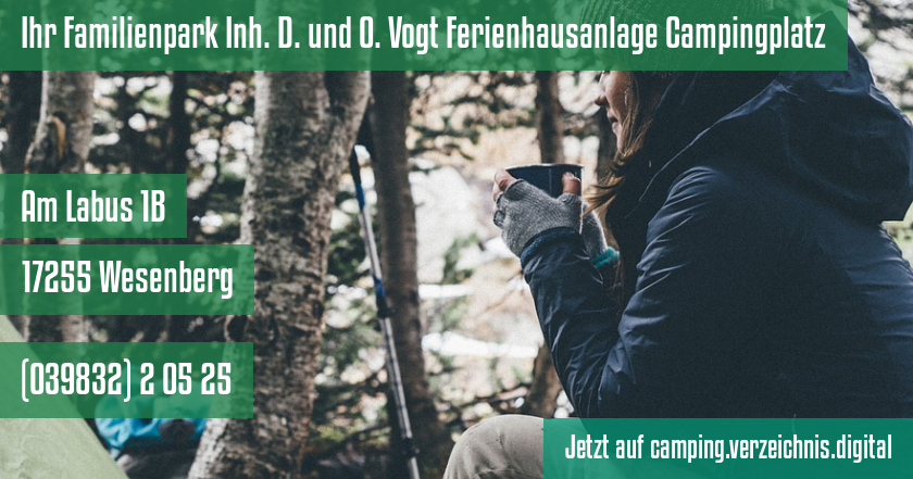 Ihr Familienpark Inh. D. und O. Vogt Ferienhausanlage Campingplatz auf camping.verzeichnis.digital
