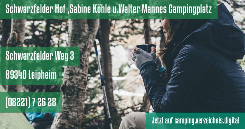 Schwarzfelder Hof ,Sabine Köhle u.Walter Mannes Campingplatz auf camping.verzeichnis.digital
